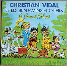 CHRISTIAN VIDAL ET LES BENJAMINS ECOLIERS    45 TOURS