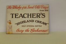 DOLLS HOUSE ( Retro  Metal Sign =  TEACHER'S WHISKY