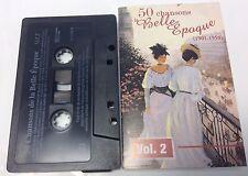 50 CHANSON DE LA BELLE EPOQUE (1901-1950) Vol. 2 Tape Cassette DO-1902-B Canada