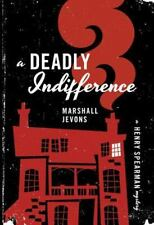A Deadly Indifference: A Henry Spearman Mystery (Henry Spearman-ExLibrary