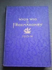 Who's Who In Freemasonry (1913-14) First Edition