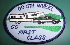 Vintage Go 5th Wheel Go 1st Class Patch