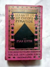 """Max Eyth """"Der Kampf um die Cheopspyramide"""" Ausgabe ca. 1930"""