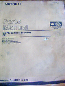 CAT Caterpillar Parts Manual 657E TRACTOR PP Powered by 3412E Engine 5YR1-Up