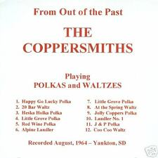 The Coppersmiths 1964 From Out of the Past New CD Polka