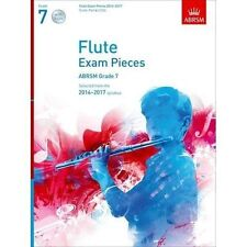 Flute Exam Pieces 2014-2017, Grade 7 Score, Part & 2 CDs: Selected from the 2014