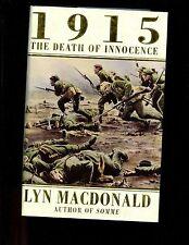 1915 THE DEATH OF INNOCENCE, Lyn Macdonald, 3rd UK  HBdj VG