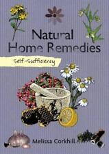 Self-Sufficiency: Natural Home Remedies by Melissa Corkhill Paperback Book 9