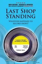 Last Shop Standing: Whatever happened to record shops by Graham Jones...
