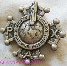 RG966 - INSIGNE badge PELERINAGE MILITAIRE INTERNATIONAL LOURDES