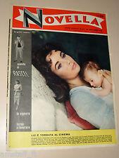 Novella=1957/47=LIZ TAYLOR COVER MAGAZINE=RENATO RASCEL=NATALINO OTTO=GIO PONTI=