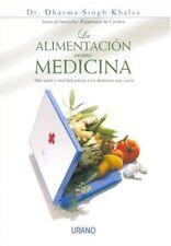 La alimentación como medicina (Spanish Edition)