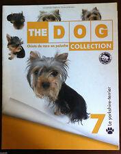 THE DOG Collection - Tout sur Le YORKSHIRE-TERRIER - Chiots de Race en Peluche