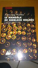 Jamyang Norbu - Le mandala de Sherlock Holmes
