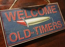 WELCOME OLD TIMERS Rustic Fishing Lure Fisherman Cabin Home Lodge Decor Sign NEW