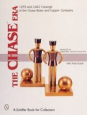 The Chase Era: 1933 & 1942 Catalogs of the Chase Brass & Copper Co.