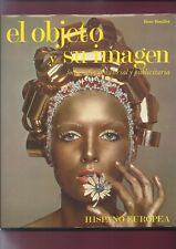 Libro El Objeto y su Imagen. Fotografía industrial y publicitaria. 1981