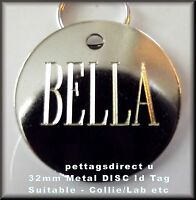 PET ID DOG tag Silver Metal Disc, Med/Lge 32mm - NICE CLEAR ENGRAVING Free Post!