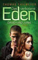 Das verbotene Eden. David und Juna: Roman von Thoma... | Buch | Zustand sehr gut