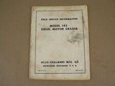 Allis Chalmers Field Service Information Model 145 Diesel Motor Grader 1961