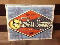 GENUINE ENDLESS SUMMER Seeking 64 Sign Tin Vintage Garage Bar Decor Old Rustic