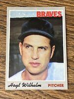 Vintage 1970 Topps #17 HOYT WILHELM White Sox Braves Giants P HOF RARE NrMt/Mt