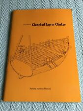 Clenched Lap or Clinker: An Appreciation of a Boatbuilding Technique, Paperback