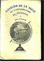 CAVELIER DE LA SALLE ET L'EXPLORATION DU MISSISSIPI