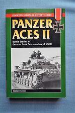 Panzer Aces II; Battle stories of German Tank Commanders of WWII