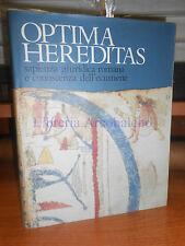 ANTICA MADRE, CREDITO ITALIANO - OPTIMA HEREDITAS, SAPIENZA GIURIDICA ROMANA