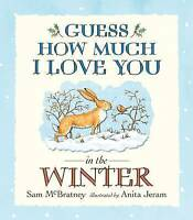 Guess How Much I Love You in the Winter by Sam McBratney (board book, 2007)