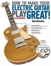 How to Make Your Electric Guitar Play Great by Dan Erlewine (2012, Paperback...