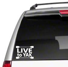 "Live to Yak 6"" Car Decal Sticker i love canoe kayak oar life jacket *C11*"