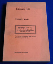 Margaret Yorke INTIMATE KILL Uncorrected Proof Copy 1985 Paperback
