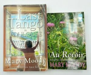 2 Books by Mary Moody Au Revoir Running Away from Home at Fifty & Last Tango