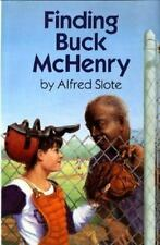 Finding Buck McHenry [Apr 01, 1991] Slote, Alfred