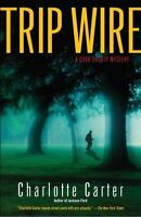 Trip Wire : A Cook County Mystery Paperback Charlotte Carter