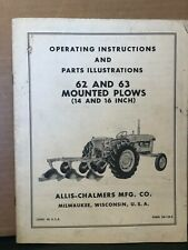 Allis Chalmers Operating Amp Parts Manual For 62 Amp 63 Mounted Plows