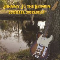 Johnny J. and the Hitmen - Louisiana Rockabilly [CD]