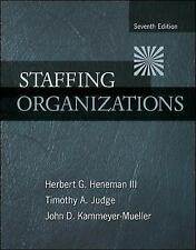 Staffing Organizations by John Kammeyer-Mueller, Timothy Judge and Herbert G., …