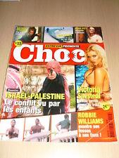 Entrevue Présente CHOC N°13 décembre 2004 Victoria Silvstedt Robbie Williams