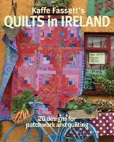 Kaffe Fassett's Quilts in Ireland : 20 designs for patchwork and quiliting, P...