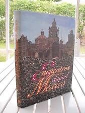 ENCUENTROS EN LA CIUDAD DE MEXICO BY JOSE LUIS BARROS HORCASITAS 1997