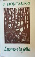 L'uomo e la folla  di F. Montanari,  1961,  La Scuola Editrice - ER