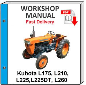 KUBOTA L175 L210 L225 L225DT L260 TRACTOR SERVICE REPAIR WORKSHOP MANUAL