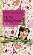Minte-König, Bianka - Milas Ferientagebuch: Milas Ferientagebuch: Paris