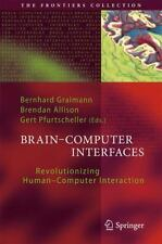 Brain-Computer Interfaces : Revolutionizing Human-Computer Interaction (2013,...