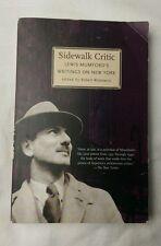 Sidewalk Critic : Lewis Mumford's Writings on New York (2000, Paperback)