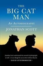 THE BIG CAT MAN - SCOTT, JONATHAN/ LEAKEY, RICHARD, DR. (FRW) - NEW BOOK