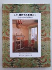 53 Cross Street - Biography of a House by Mary Cosh and Martin King | HC Illust